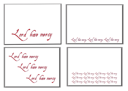 Lord Have Mercy!   Check out our new note cards.